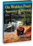 American Literary Classics - The Transcendentalists: On Walden Pond, Summer & Winter