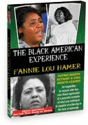 The Black American Experience: Fannie Lou Hamer: Voting Rights Activist