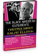 Black American Experience-Famous Writers: Chester Himes & Ralph Ellison