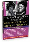 Black American Experience-Famous Public Figures: Mary Mcleod Bethune & Shirley Chisholm