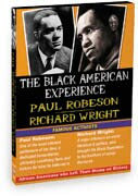 Black American Experience-Famous Activists: Paul Robeson & Richard Wright