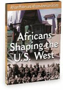 African-American History - Africans Shaping the U.S. West