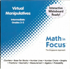 Math In Focus Intermediate Virtual Manipulatives CD-rom Grades 3-5: The Singapore Approach