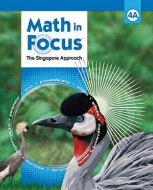 Math In Focus Grade 4 Kit 1st Semester: The Singapore Approach