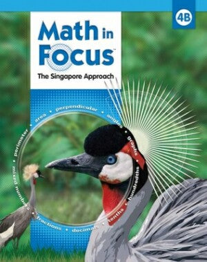 Math In Focus Grade 4 Kit 2nd Semester: The Singapore Approach