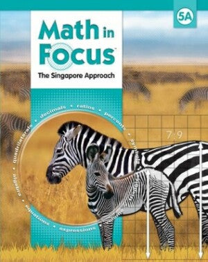Math In Focus Grade 5 Kit 1st Semester: The Singapore Approach