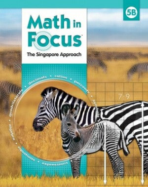 Math In Focus Grade 5 Kit 2nd Semester: The Singapore Approach