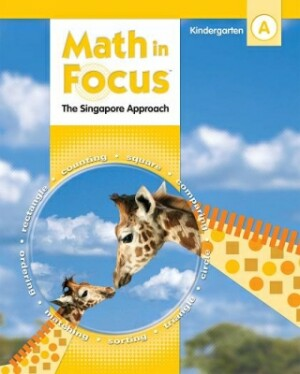 Math In Focus Grade Kindergarten Kit 1st Semester: The Singapore Approach