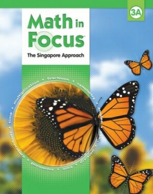 Math In Focus Grade 3 Kit 1st Semester: The Singapore Approach