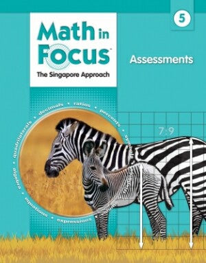 Math In Focus Grade 5 Assessments: The Singapore Approach