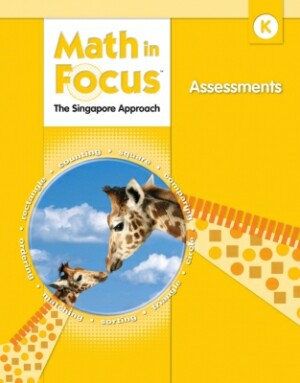 Math In Focus Grade K Assessments: The Singapore Approach