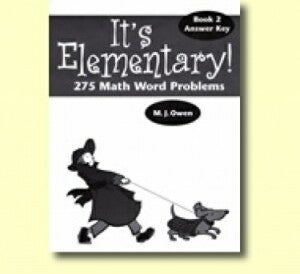 Its Elementary Bk 2 Grd 4 Answer Key (275 Math Word Problems)