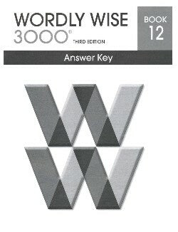 Wordly Wise 3000 Book 12 Answer Key 3rd Edition
