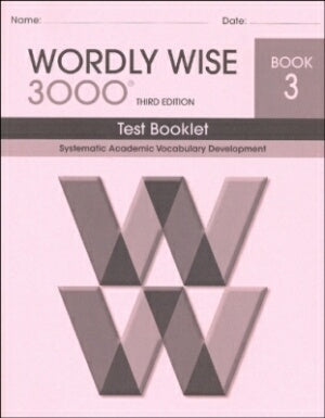 Wordly Wise 3000 Book 3 Test Booklet 3rd Edition