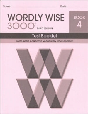 Wordly Wise 3000 Book 4 Test Booklet 3rd Edition