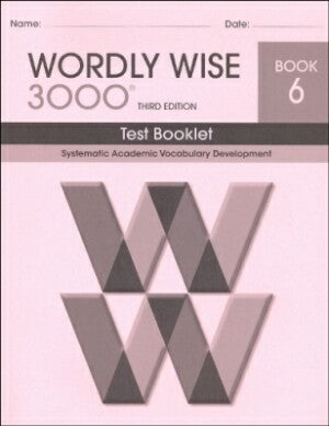 Wordly Wise 3000 Book 6 Test Booklet 3rd Edition