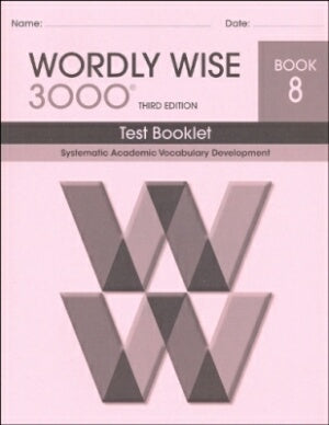 Wordly Wise 3000 Book 8 Test Booklet 3rd Edition