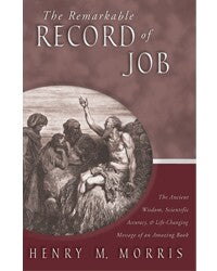 Remarkable Record Of Job:The Ancient Wisdom Scientific Accuracy And Life Changing Message