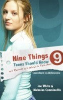 Nine Things Teens Should Know