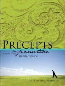 Precepts For Practice Student