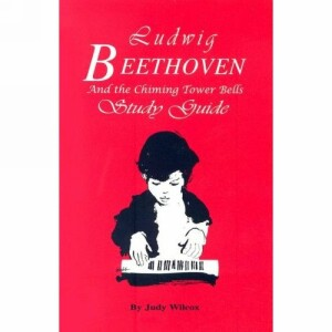 Ludwig Beethoven & The Chiming Tower Bells Study Guide Grd K-6