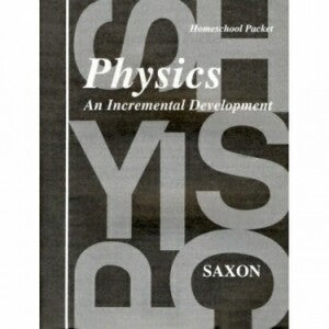 Saxon Physics Answer Key & Tests First Edition