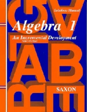 Saxon Algebra 1 Solutions Manual Third Edition