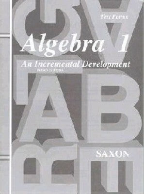 Saxon Algebra 1 Tests Only Third Edition