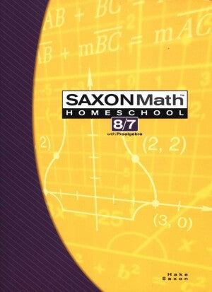 Saxon Math 87 Student Book (7th Grade) 3rd Edition