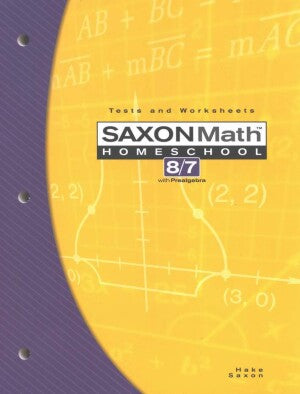 Saxon Math 87 Tests & Worksheets (7th Grade) Third Edition