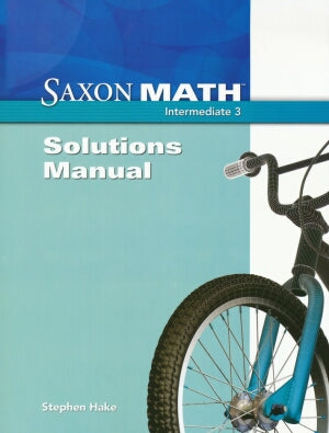 Saxon Math Intermediate 3 Solutions Manual