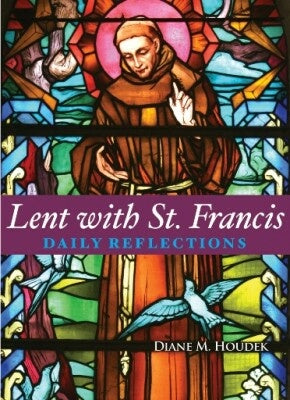 Lent With St Francis