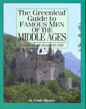 Greenleaf Guide Famous Men Middle Ages