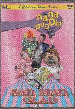 Nana Puddin Sad Mad Glad DVD