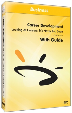 Looking At Careers: Its Never Too Soon