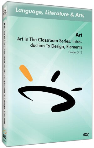 Art In The Classroom Series: Introduction To Design, Elements