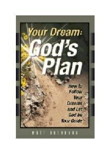 Your Dream: God's Plan