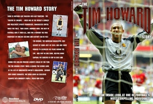 The Tim Howard Story