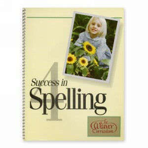 Weaver Success In Spelling 4 (Grade 5)
