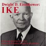 Dwight D. Eisenhower: Ike