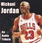 Michael Jordan: An Audio Tribute