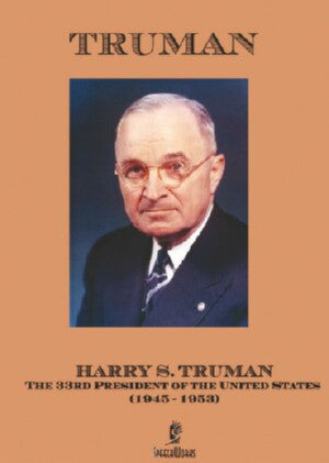 Truman: Harry S Truman: Speeches of the 33rd President of the United States