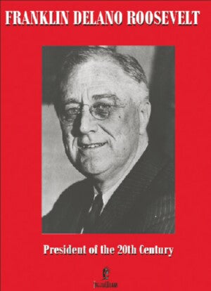 Franklin Delano Roosevelt: President of the 20th Century: DVD