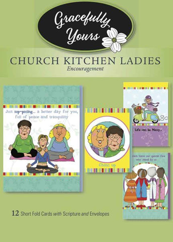 Encouragement Church Kitchen Ladies #148 bringing others UP and keep 'em laughing