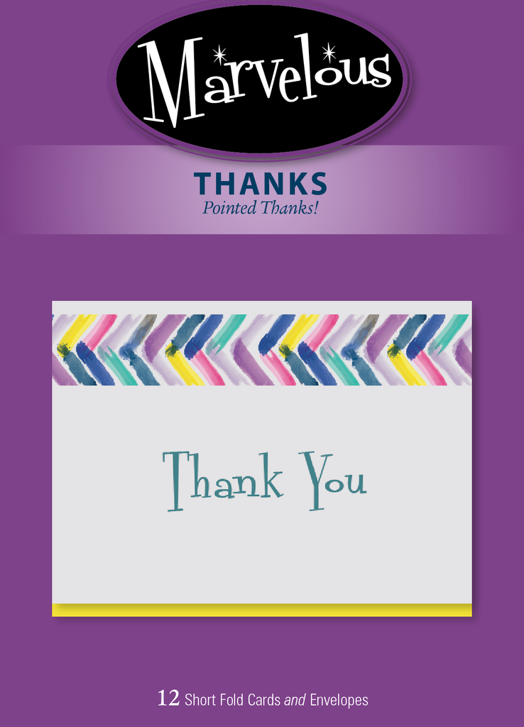 Thank You- Marvelous Brand- Pointed Thanks- 12 cards, #169