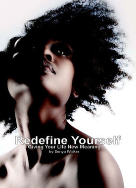 Redefine Yourself!
