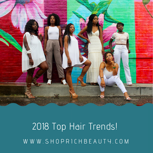 2018 hair trends-rich beauty
