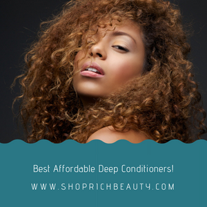 Best Affordable Deep Conditioners
