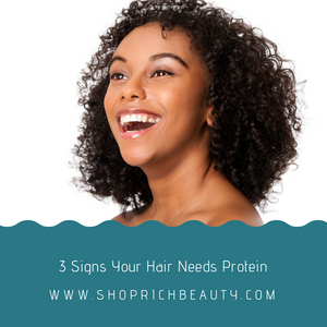 3 Signs Your Hair Needs Protein!