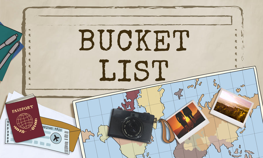 What's In Your Bucket List?